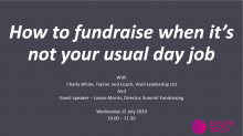 Fundraising training 4: How to fundraise when it's not your usual day job