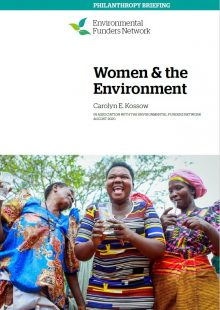 Philanthropy Briefing: Women & the Environment